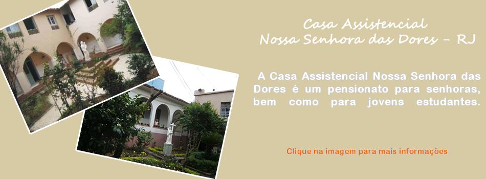 Casa Assistencial Nossa Senhora das Dores - RJ