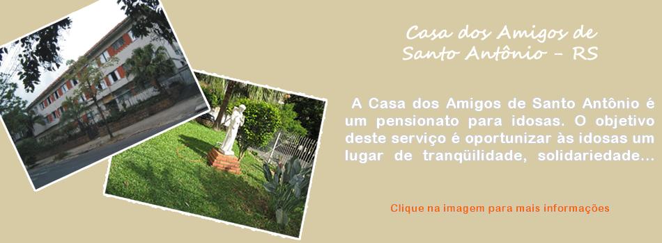Casa dos Amigos de Santo Antônio - RS