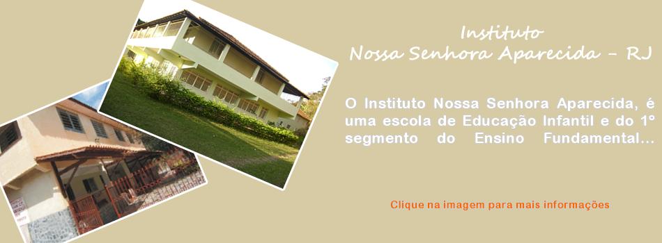 Instituto Nossa Senhora Aparecida - RJ