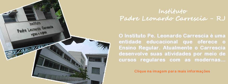 Instituto Padre Leonardo Carrescia - RJ